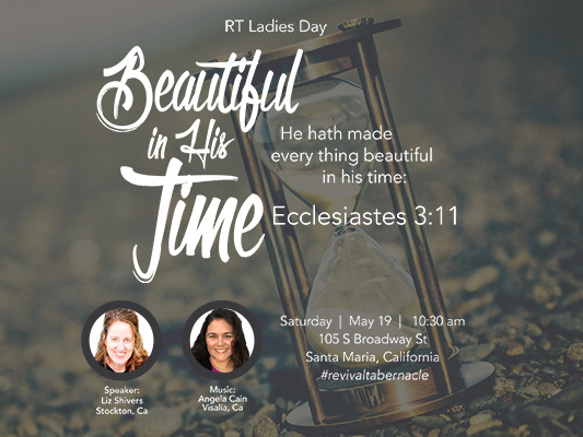 RT Ladies: Beautiful in His Time